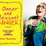 Kate Bornstein Reads from Her Memoir 'A Queer and Pleasant Danger' – LISTEN