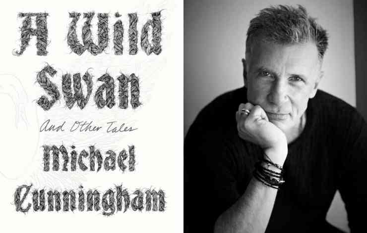 Michael Cunningham A Wild Swan and other tales