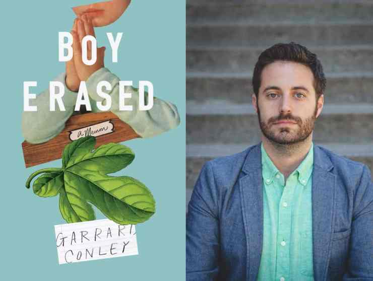 Garrard Conley Boy Erased memoir gay conversion therapy