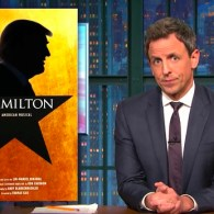 Seth Meyers: Trump's 'Hamilton' Fight is a Distraction from 'Scamilton', His Duping of America