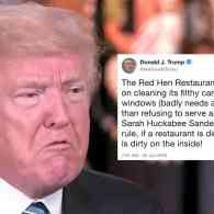 Trump Attacks 'Red Hen Restaurant' for Ejecting Sarah Huckabee Sanders: 'It is Dirty on the Inside'