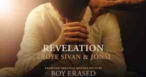 REvelation Boy Erased Troye Sivan