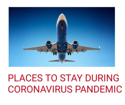 Places to stay during coronavirus pandemic