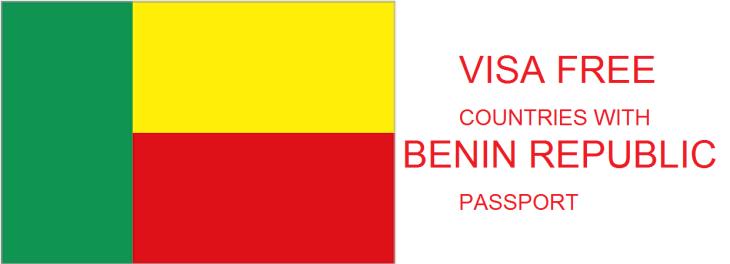 VISA FREE COUNTRIES WITH BENIN REPUBLIC