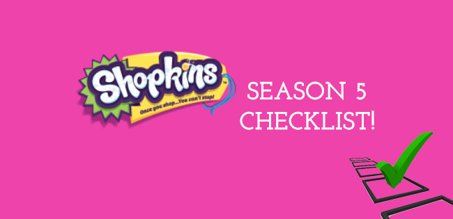 Shopkins Season 5 Checklist