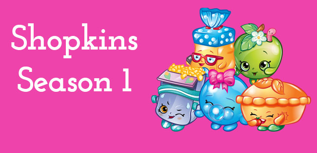 Season 1 Shopkins Characters