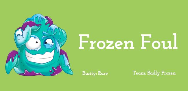 Frozen Foul