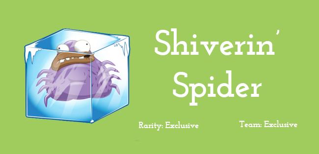 Shiverin' Spider