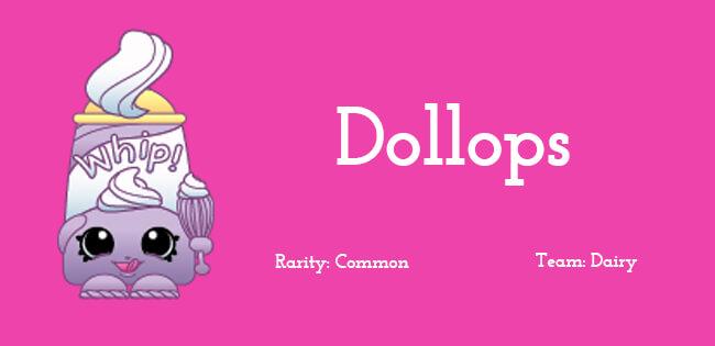 Dollops