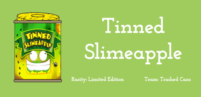 Tinned Slimeapple