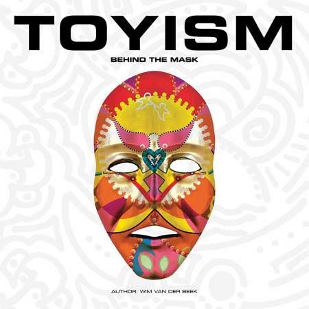 Boeken - Toyism Behind Mask Boek - Toyisme