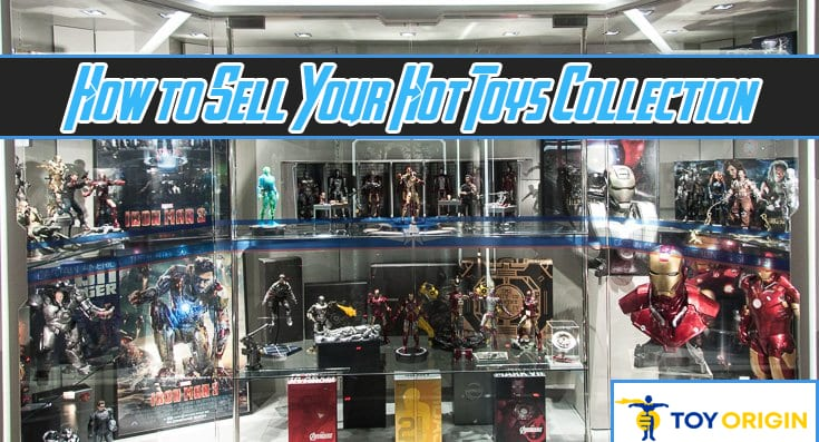 How To Sell Your Hot Toys Or 1 6 Scale Figure Collection Toy Origin
