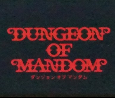 Dungeon of Mandom