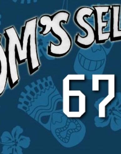 Tom's Selec - 67
