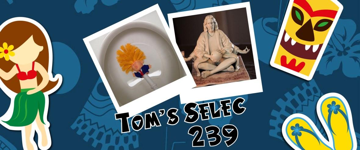Tom's Selec - 239