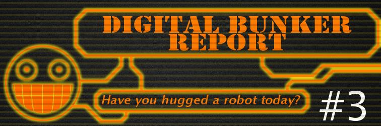 Digital Bunker Report #3 Banner