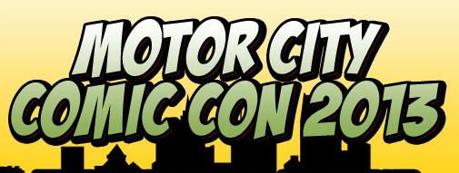 Motor City Comic Con 2013 Banner