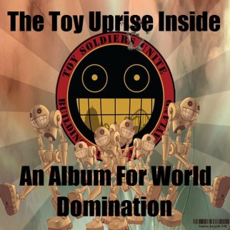 The Toy Uprise Inside