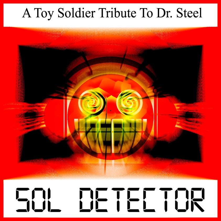 Sol Detector - A Tribute To Doctor Steel cover
