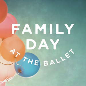 Family Day at the Ballet