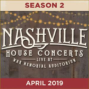 Nashville House Concerts Season 2 April 2019