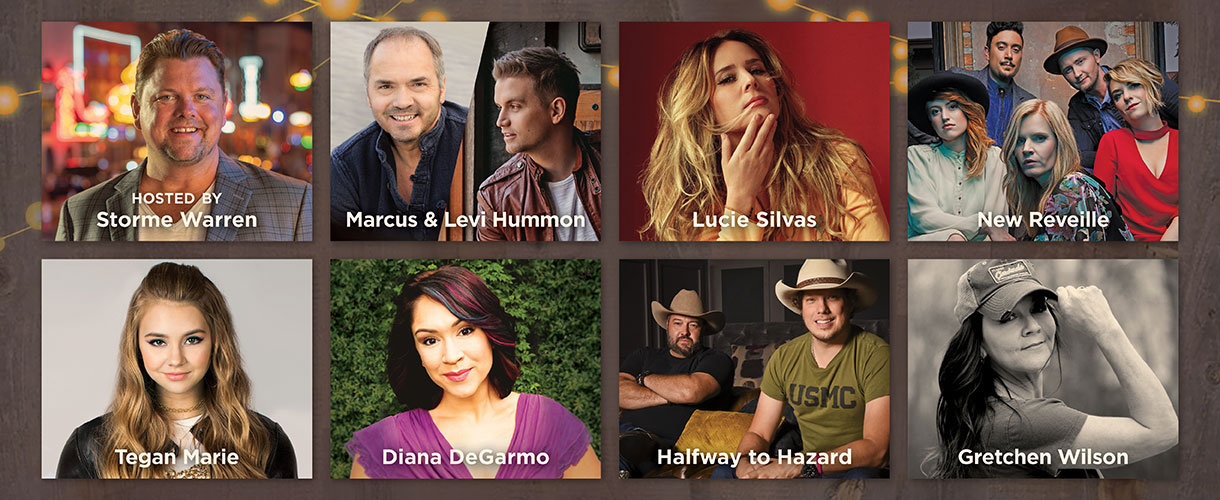 Hosted by Storme Warren Featuring Marcus & Levi Hummon, Lucie Silvas, New Reveille, Tegan Marie, Diana DeGarmo, Halfway to Hazard, and Gretchen Wilson