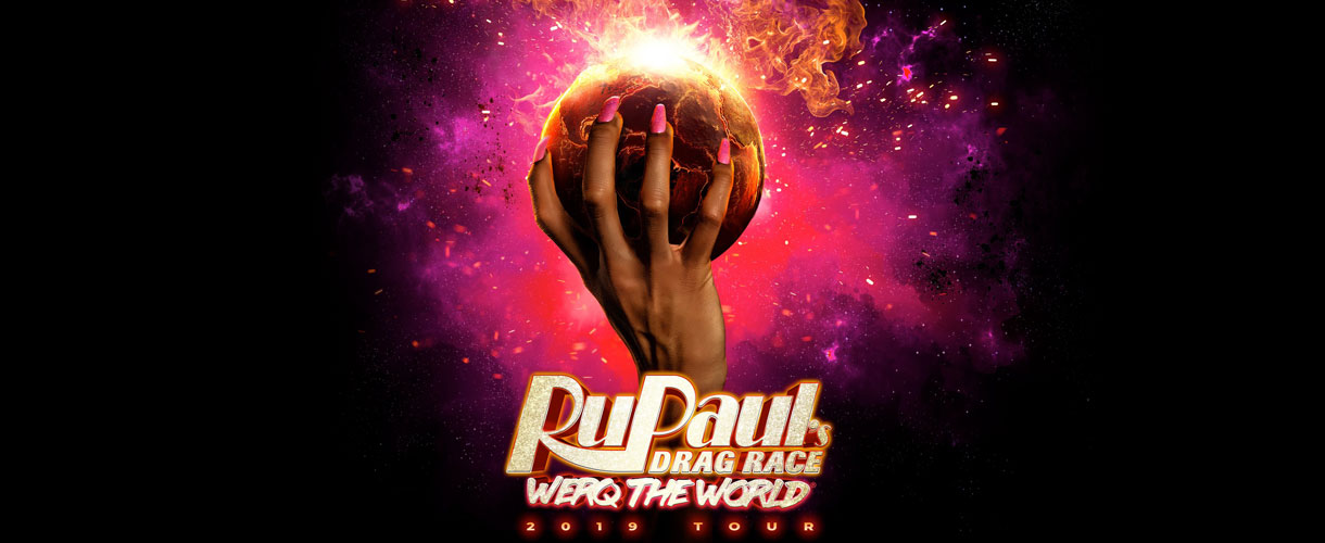 RuPaul's Drag Race Werq the World Tour a hand holding a flaming earth