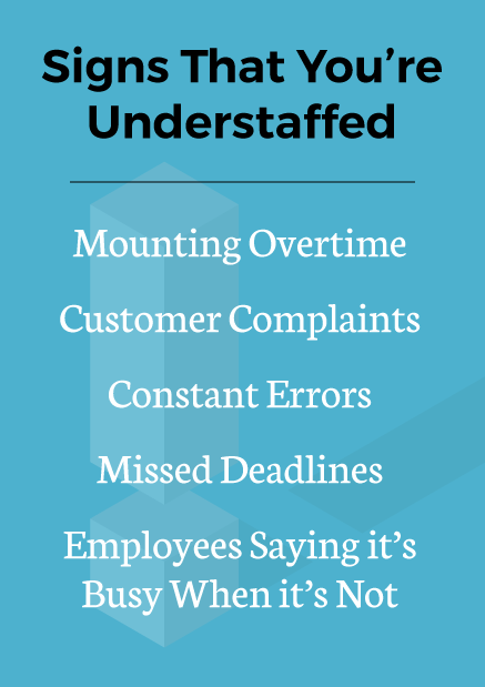 Infographic about the signs that you're understaffed.