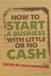 How to start a business with little or no cash