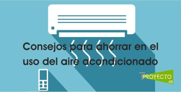 Ahorro en el uso del aire acondicionado