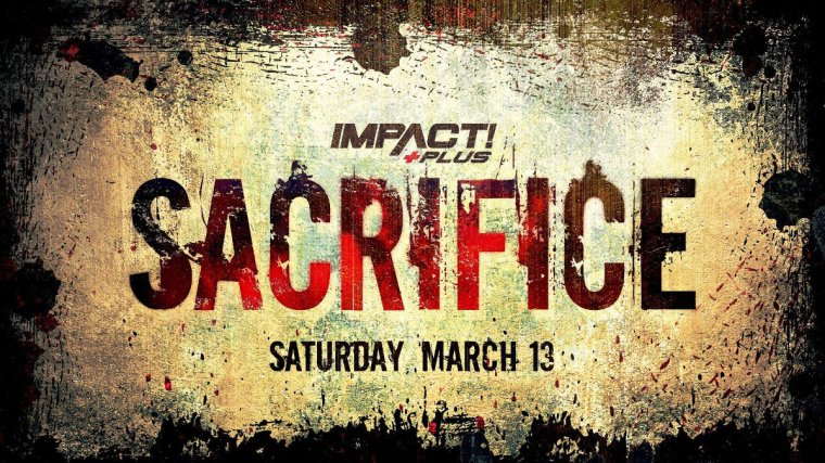 Impact Announces Sacrifice PPV Event, AXS TV Had Interest in TV Deal with NJPW, Indies – TPWW