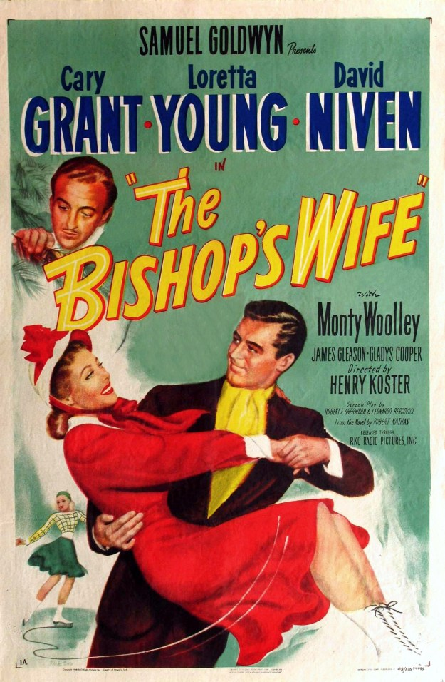Original Poster. When nobody went to see the wretched picture, Goldwyn re-released it as 'Cary and the Bishop's Wife.' It worked.