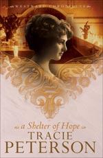 A Shelter Of Hope by Tracie Peterson