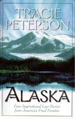 Alaska (4-in-1) by Tracie Peterson (Alaska4in1.jpg)