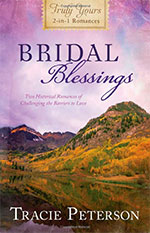 Bridal Blessings by Author Tracie Peterson