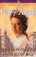 City of Angels by Tracie Peterson and James Scott Bell