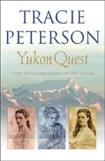 Yukon Quest 3-in-1 by Tracie Peterson