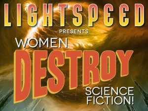 kickstarter-women-destroy-science-fiction-lightspeed-magazine