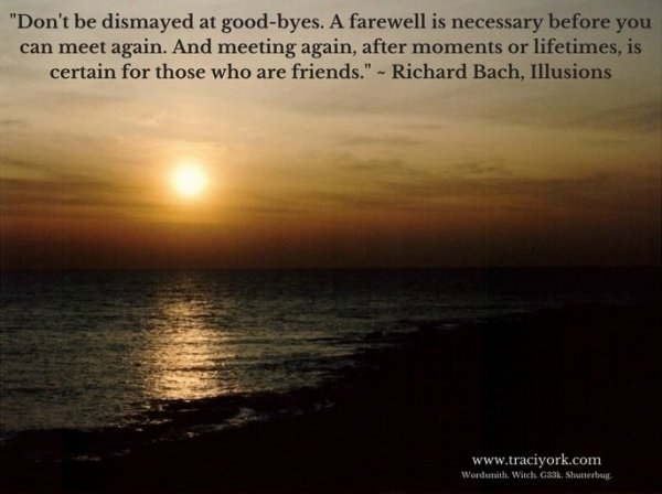 Richard Bach Goodbye quote with my sunset