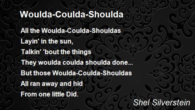 Woulda-Coulda-Shoulda