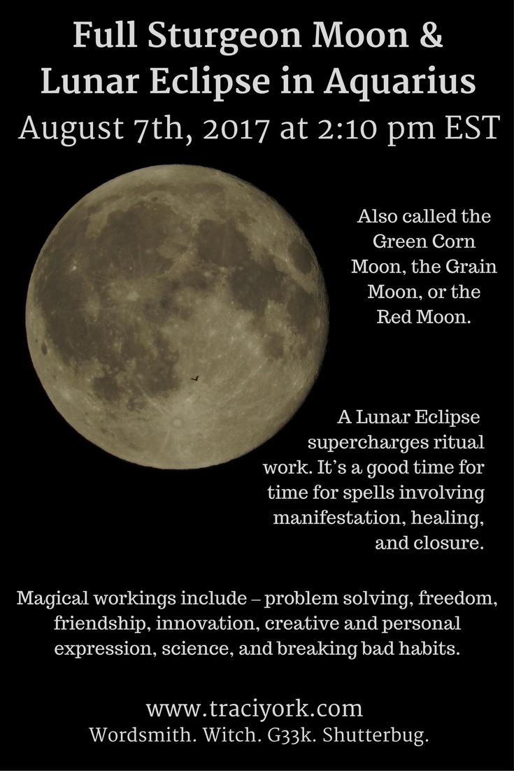 Full Sturgeon Moon in Aquarius and Lunar Eclipse – August 7th 2017