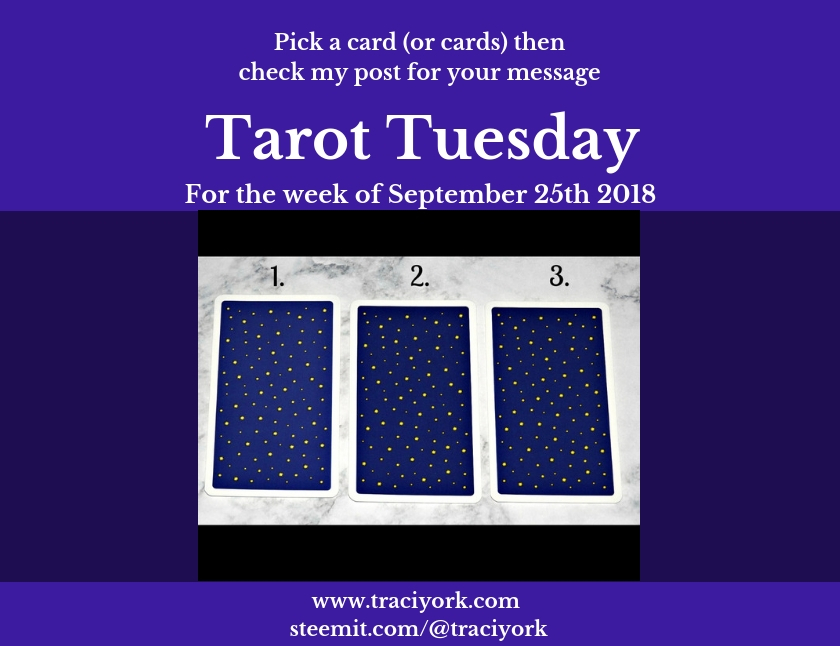 Tarot Tuesday Reading for September 25th 2018 blog graphic