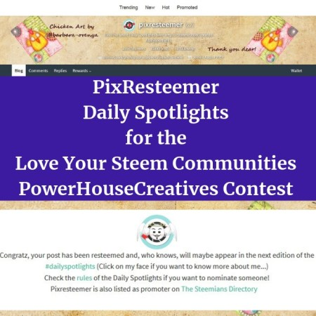 PixResteemer Daily Spotlights for the Love Your Steem Communities PowerHouseCreatives Contest