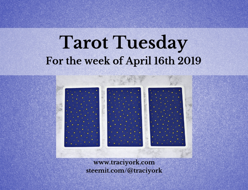 April 16th 2019 Tarot Tuesday blog thumbnail