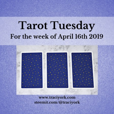 April 16th 2019 Tarot Tuesday blog thumbnail