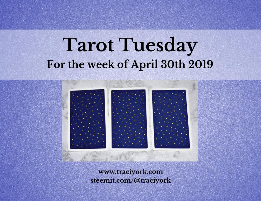 April 30th 2019 Tarot Tuesday blog thumbnail