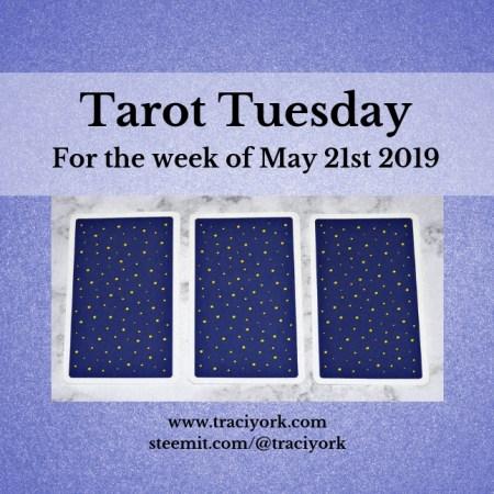 May 21 2019 Tarot Tuesday blog thumbnail
