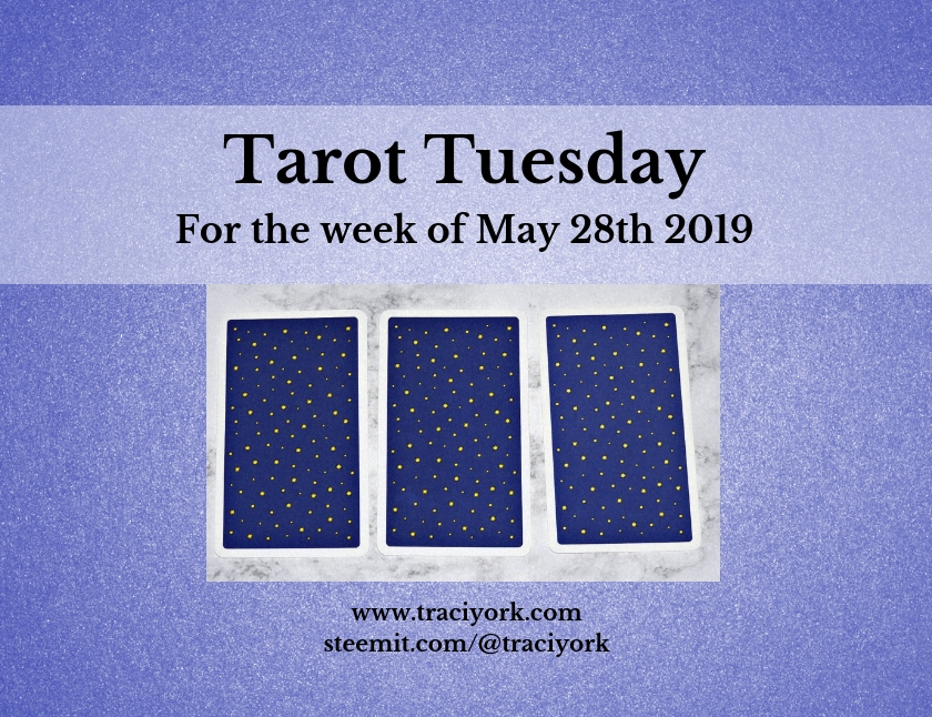May 28 2019 Tarot Tuesday blog thumbnail