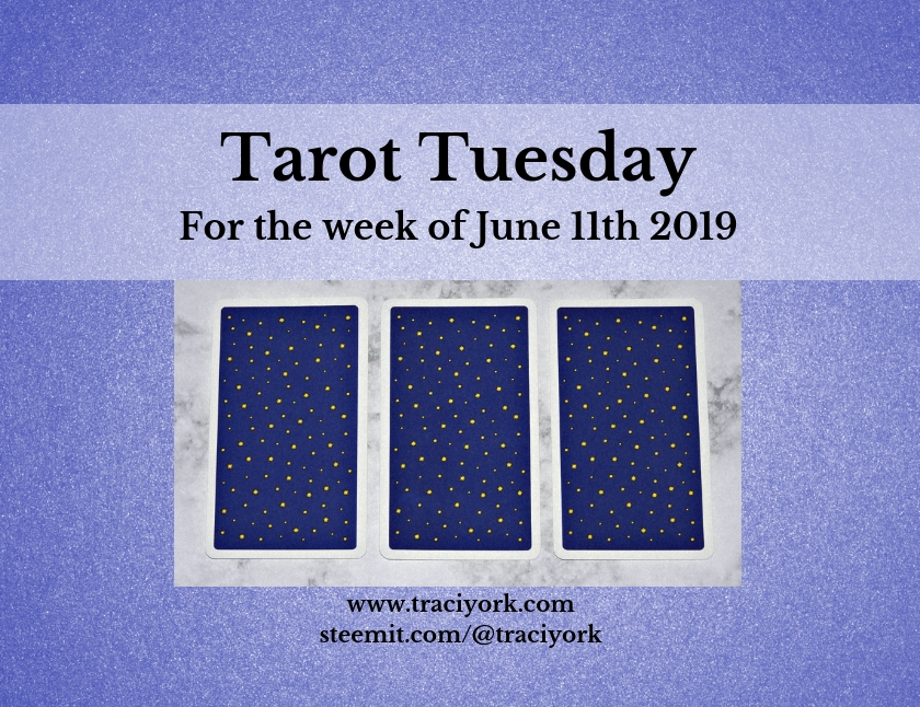 June 11 2019 Tarot Tuesday blog thumbnail