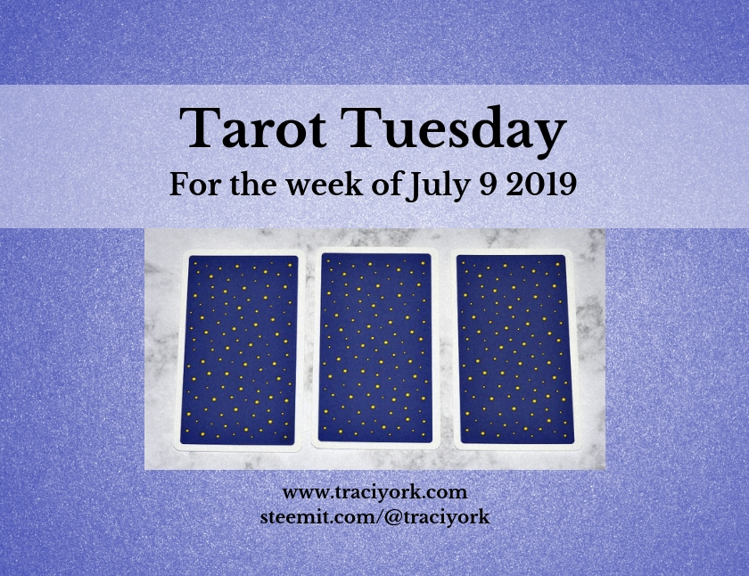 July 9 2019 Tarot Tuesday blog thumbnail